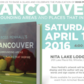 Celebrate Ross Penhall's Vancouver: Surrounding Areas & Places That Inspire