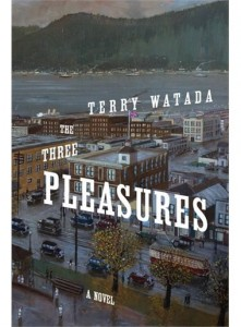 The Three Pleasures Terry Watada
