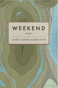 WEEKEND COVER Jane Eaton Hamilton