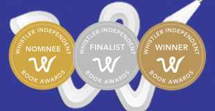 Whistler Independent Book Awards 2020 Shortlist Announced